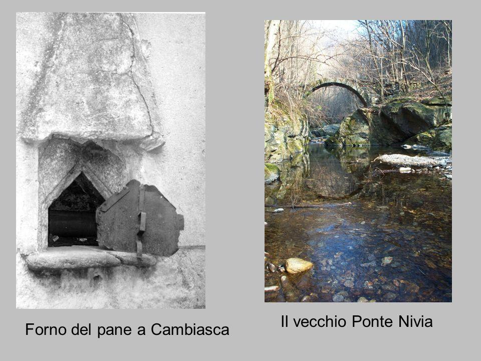 Il vecchio Ponte Nivia Forno del pane a Cambiasca