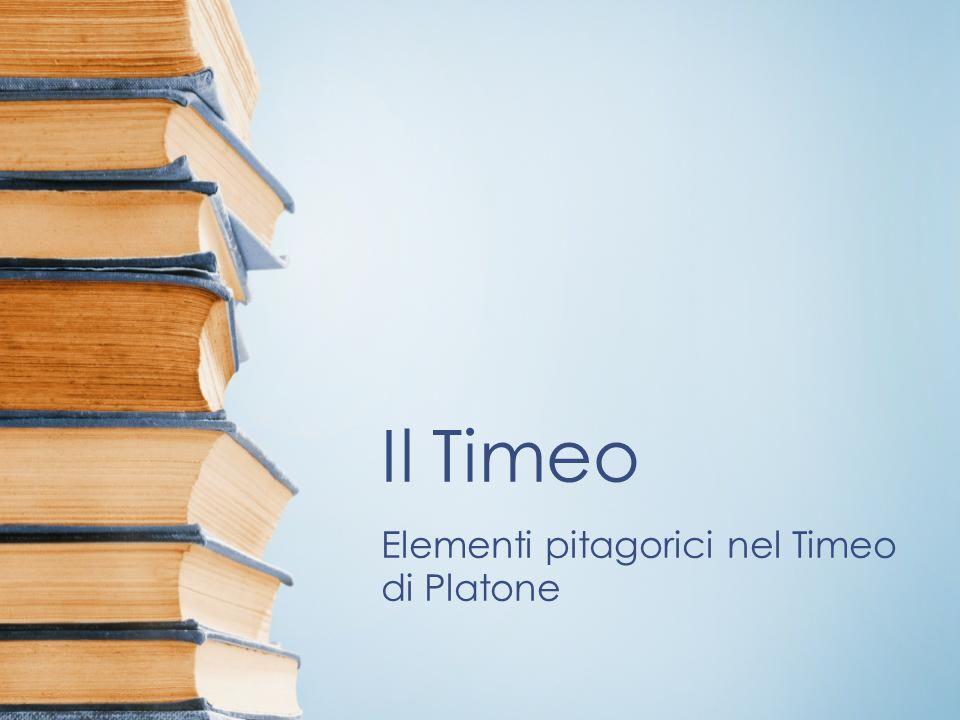 Elementi pitagorici nel Timeo di Platone