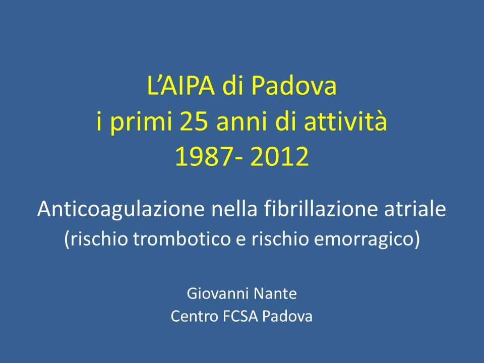 L'AIPA di Padova i primi 25 anni di attività 1987- 2012