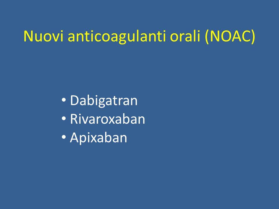 Nuovi anticoagulanti orali (NOAC)