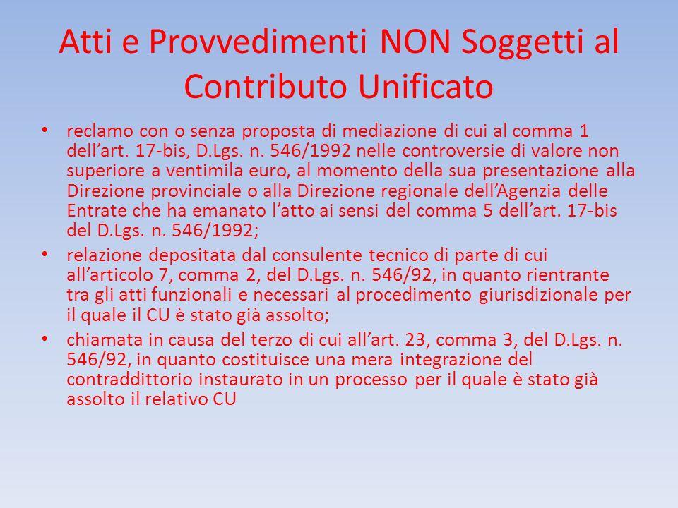 Atti e Provvedimenti NON Soggetti al Contributo Unificato