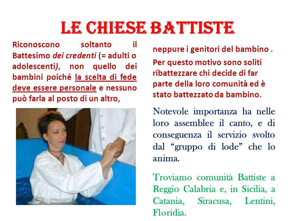 Le Chiese Battiste neppure i genitori del bambino .