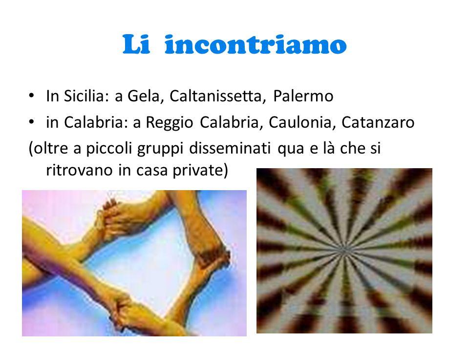 Li incontriamo In Sicilia: a Gela, Caltanissetta, Palermo