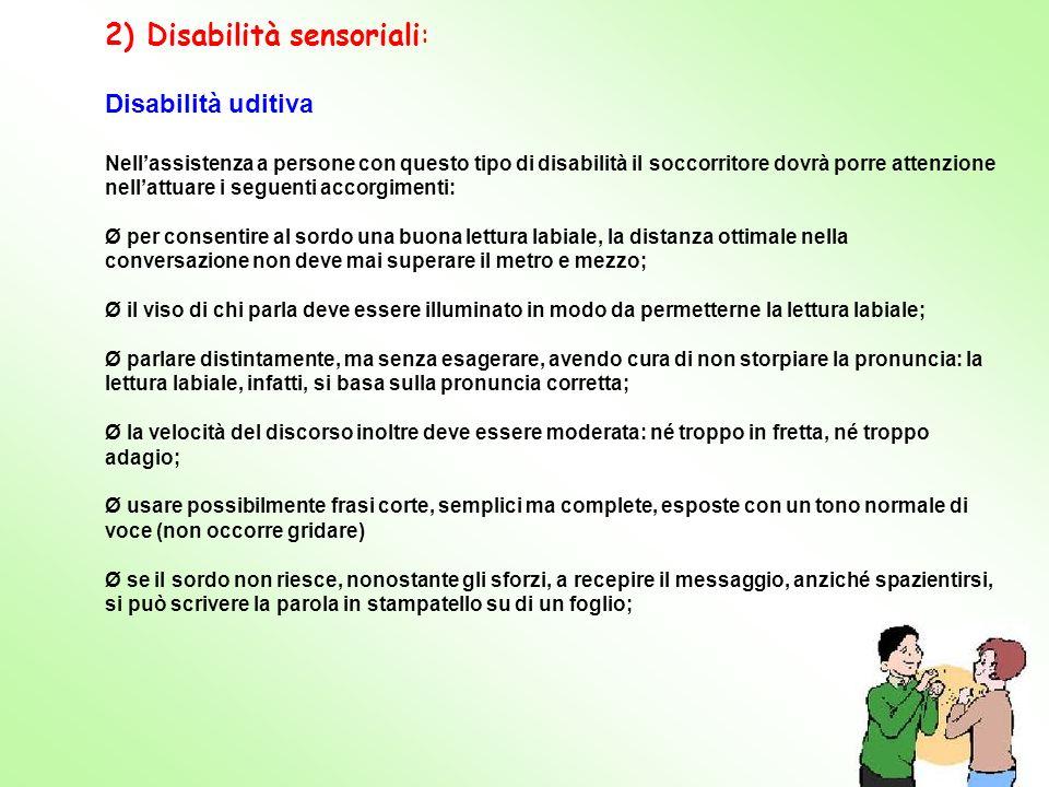 2) Disabilità sensoriali: