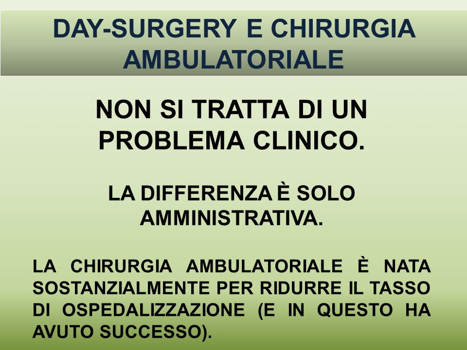 DAY-SURGERY E CHIRURGIA AMBULATORIALE