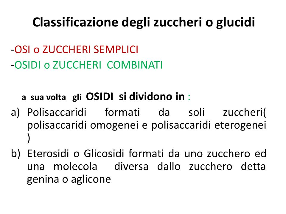 Classificazione degli zuccheri o glucidi
