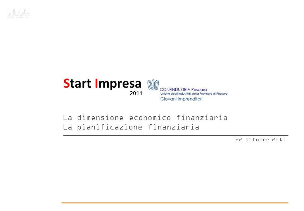 La dimensione economico finanziaria La pianificazione finanziaria