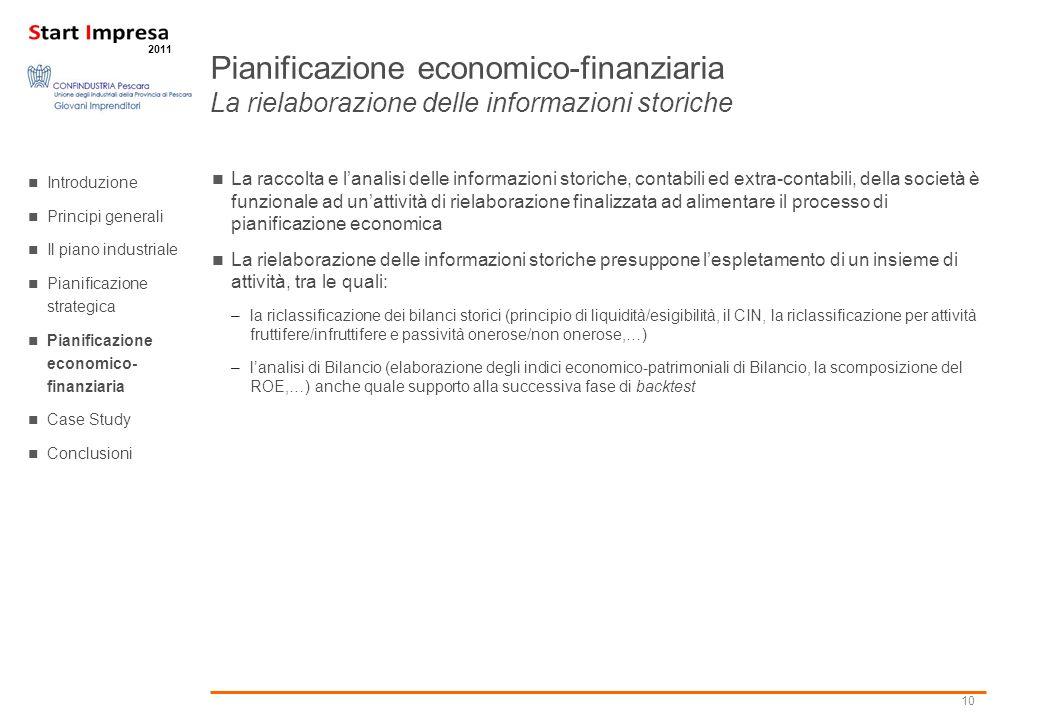 Pianificazione economico-finanziaria La rielaborazione delle informazioni storiche