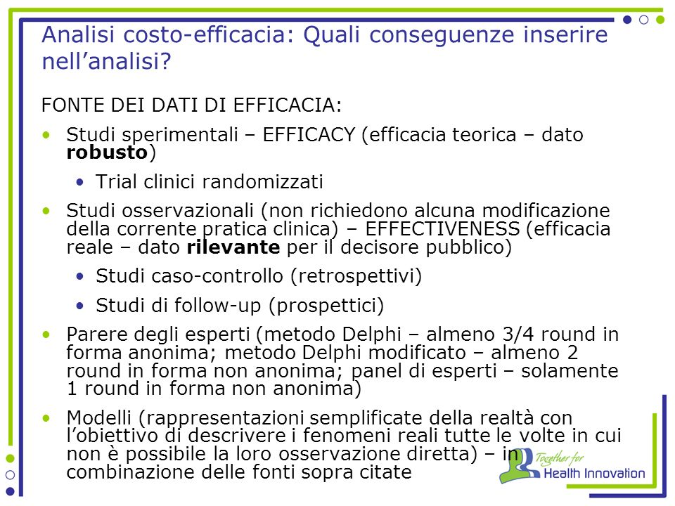 Analisi costo-efficacia: Quali conseguenze inserire nell'analisi