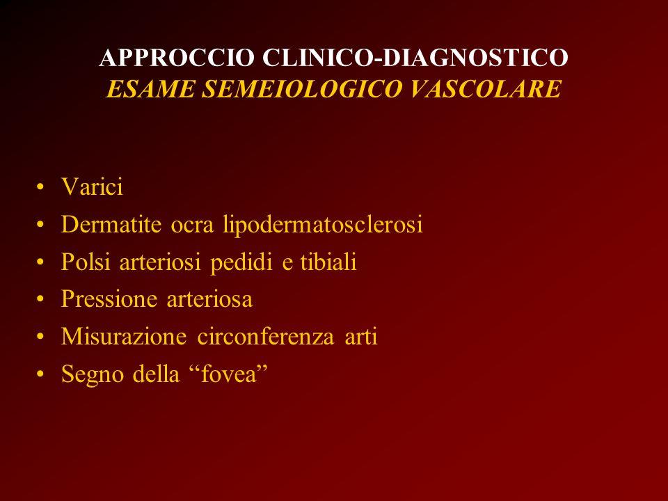 APPROCCIO CLINICO-DIAGNOSTICO ESAME SEMEIOLOGICO VASCOLARE