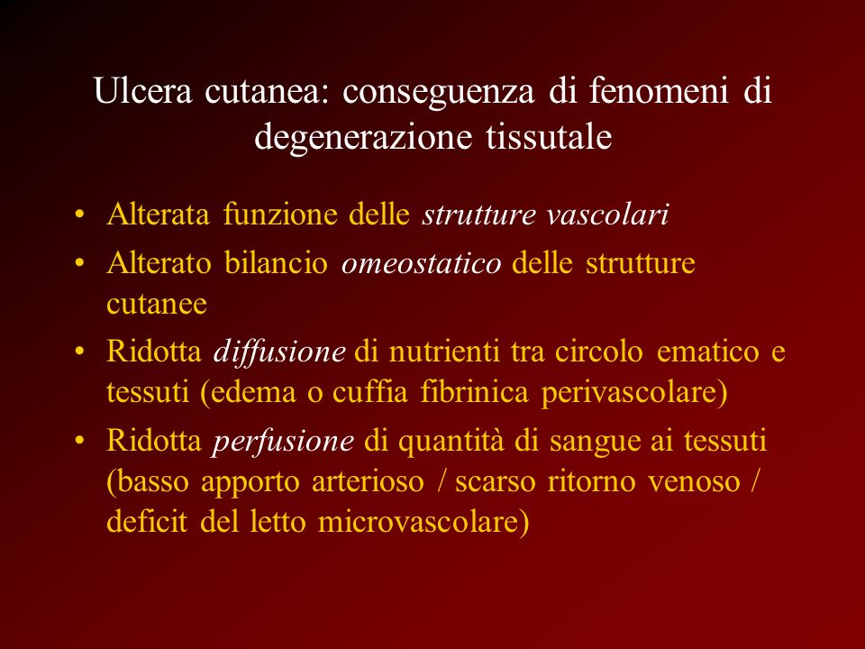 Ulcera cutanea: conseguenza di fenomeni di degenerazione tissutale