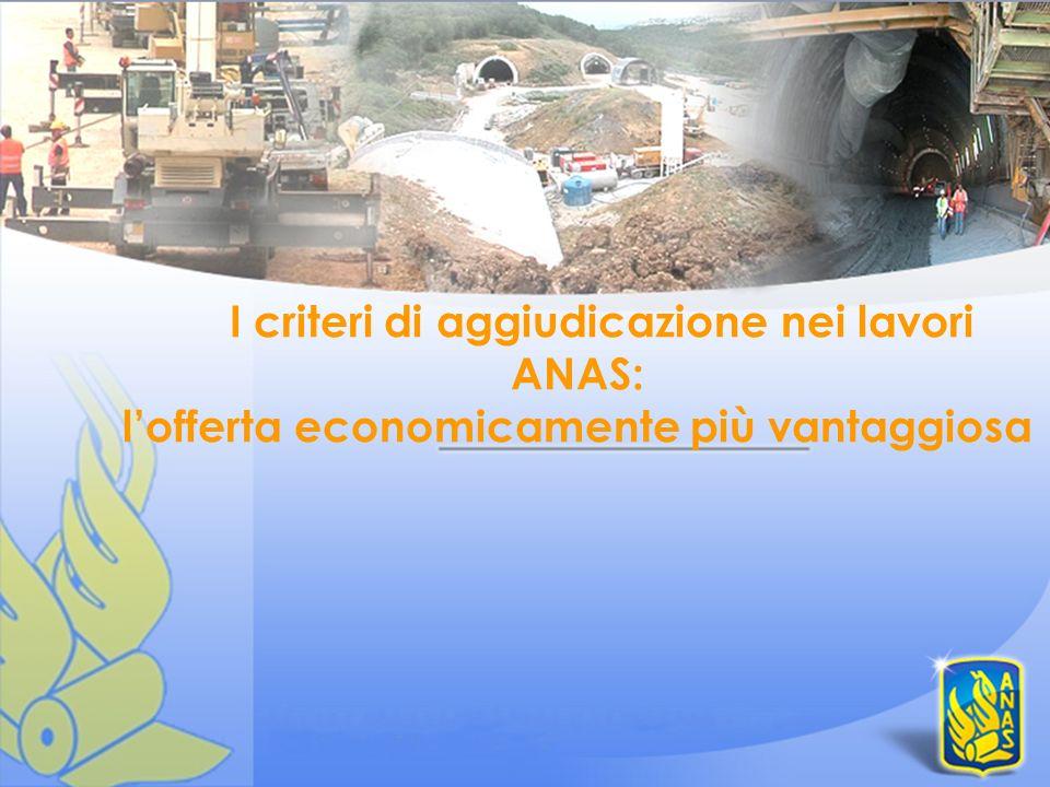 I criteri di aggiudicazione nei lavori ANAS: