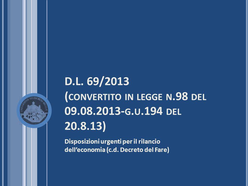 D. L. 69/2013 (convertito in legge n. 98 del 09. 08. 2013-g. u