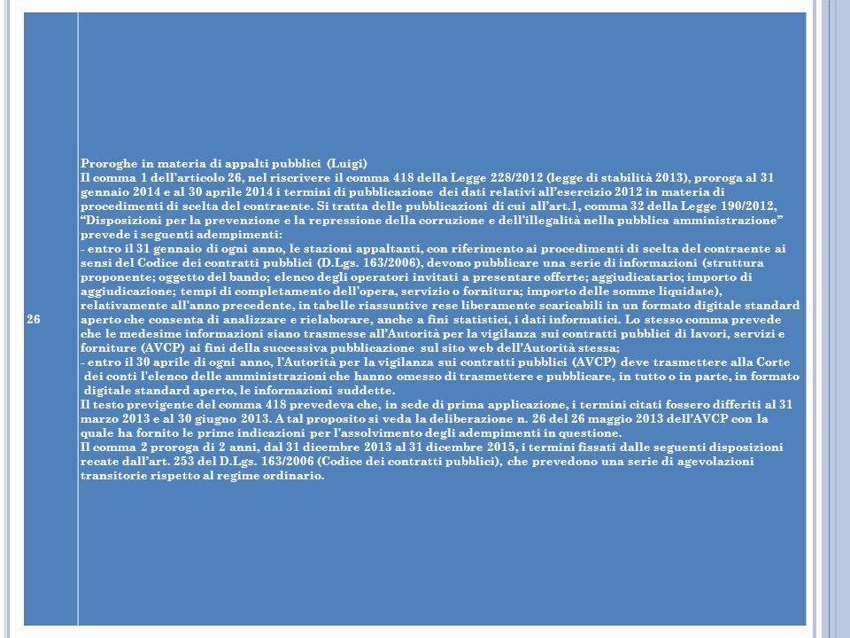 26 Proroghe in materia di appalti pubblici (Luigi)