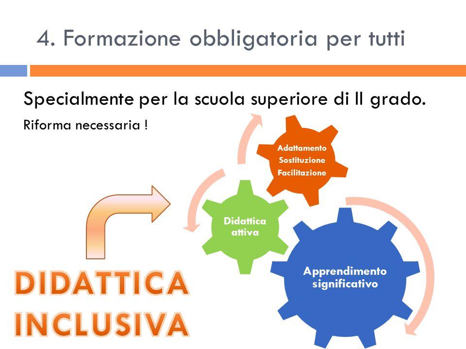 4. Formazione obbligatoria per tutti
