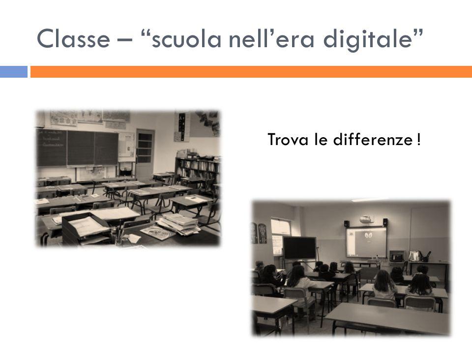 Classe – scuola nell'era digitale
