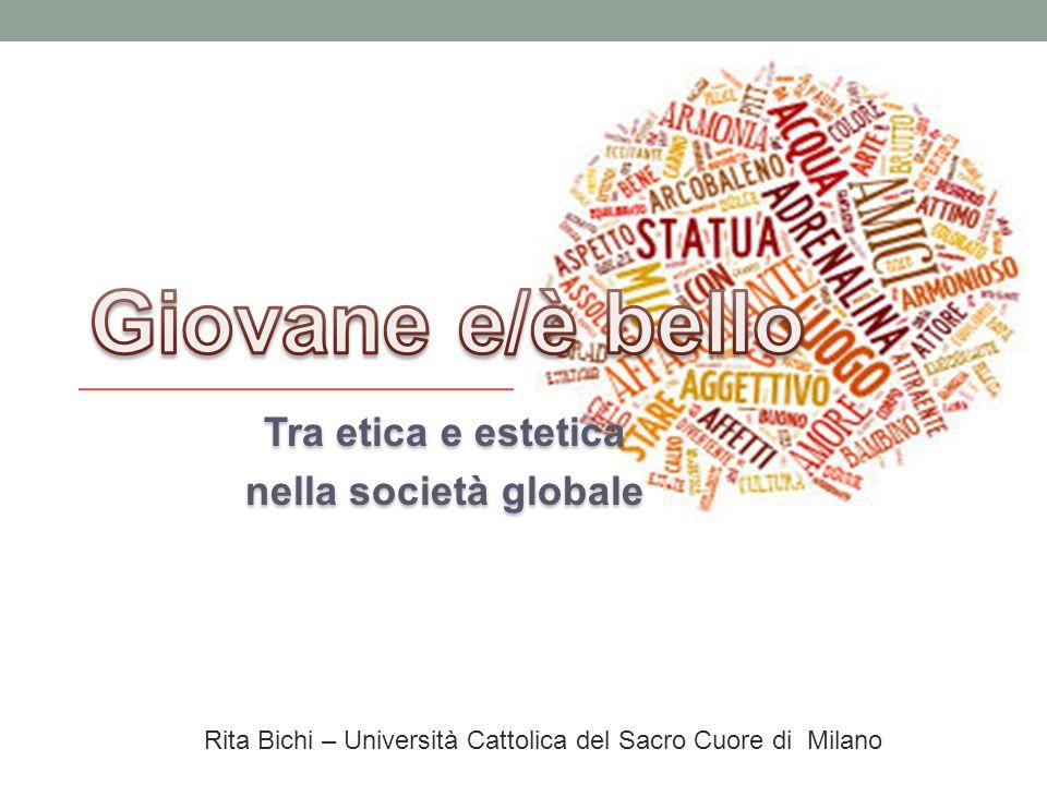 Tra etica e estetica nella società globale