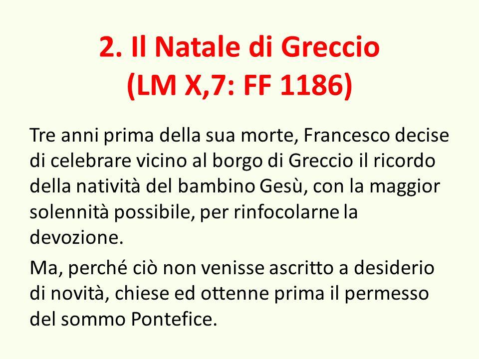 2. Il Natale di Greccio (LM X,7: FF 1186)