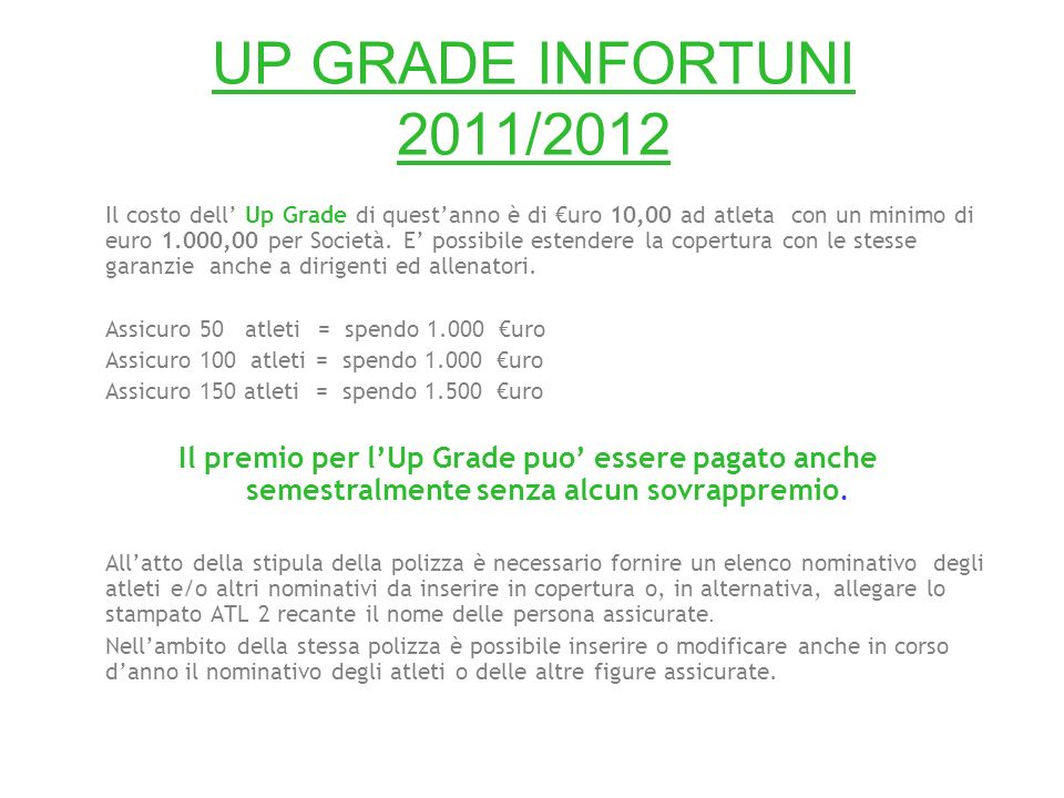 UP GRADE INFORTUNI 2011/2012