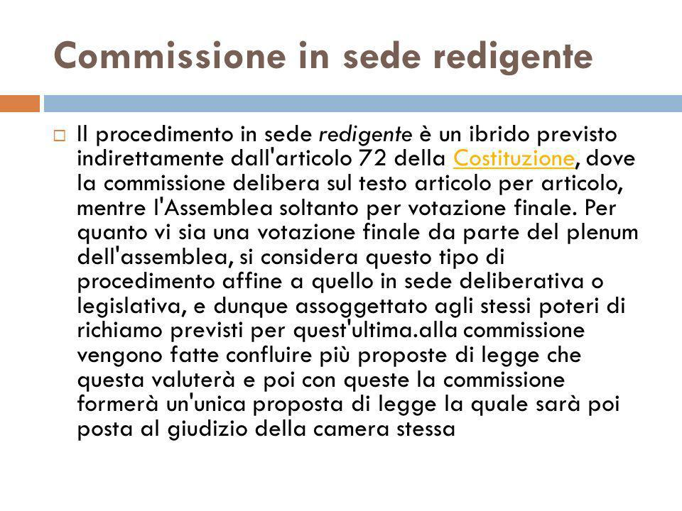 Commissione in sede redigente