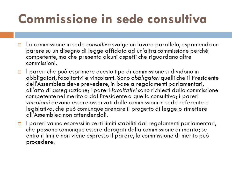 Commissione in sede consultiva