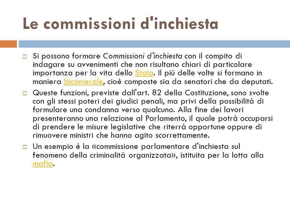 Le commissioni d inchiesta