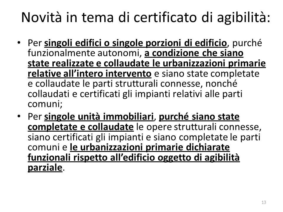 Novità in tema di certificato di agibilità: