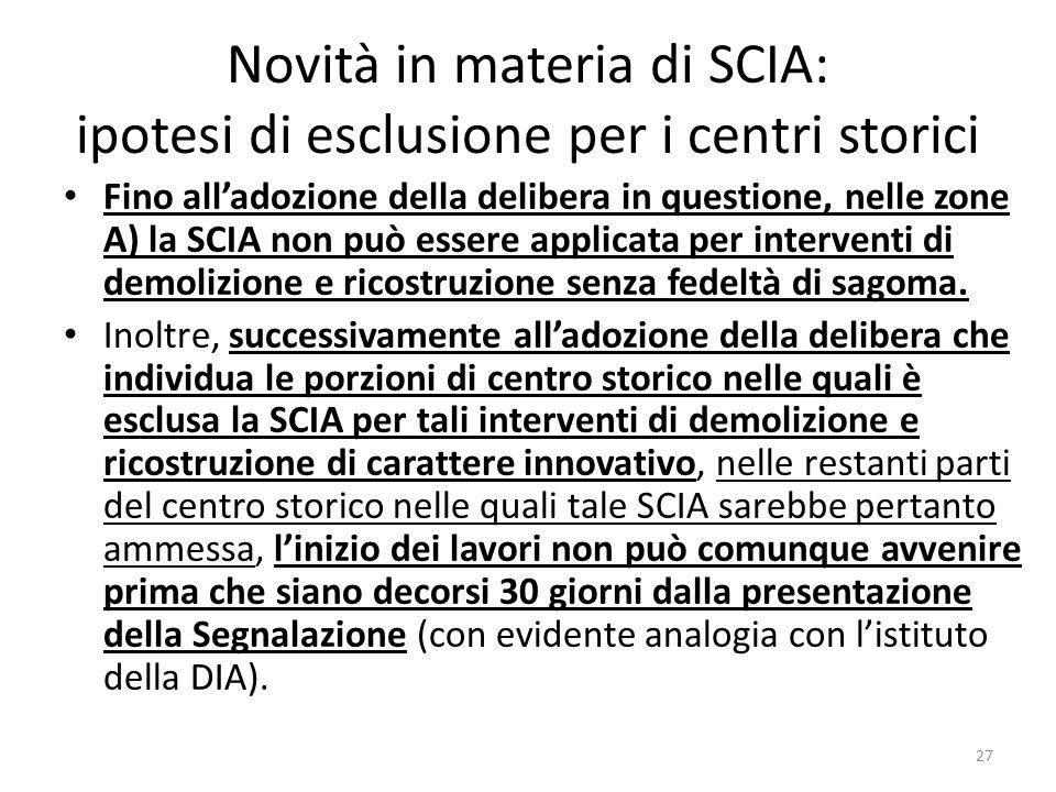 Novità in materia di SCIA: ipotesi di esclusione per i centri storici