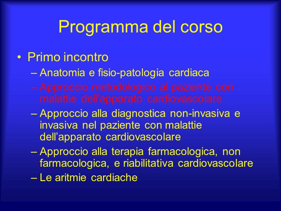 Programma del corso Primo incontro Anatomia e fisio-patologia cardiaca