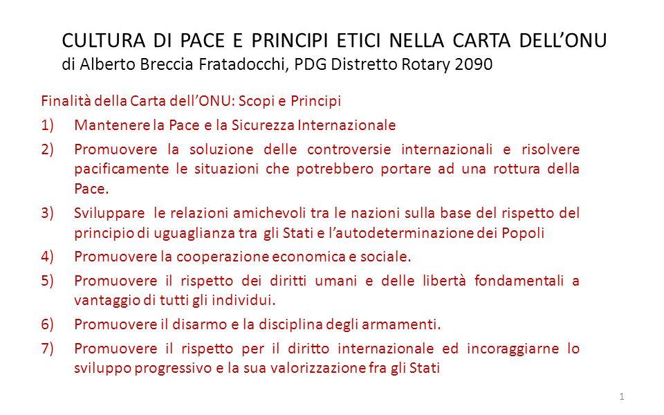 CULTURA DI PACE E PRINCIPI ETICI NELLA CARTA DELL'ONU di Alberto Breccia Fratadocchi, PDG Distretto Rotary 2090