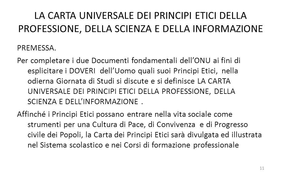 LA CARTA UNIVERSALE DEI PRINCIPI ETICI DELLA PROFESSIONE, DELLA SCIENZA E DELLA INFORMAZIONE