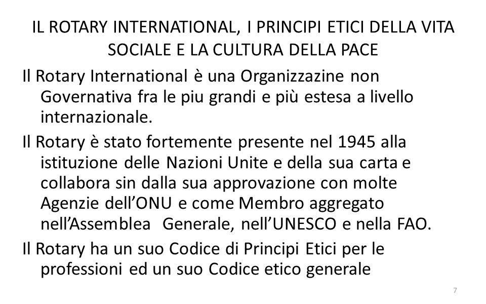 IL ROTARY INTERNATIONAL, I PRINCIPI ETICI DELLA VITA SOCIALE E LA CULTURA DELLA PACE