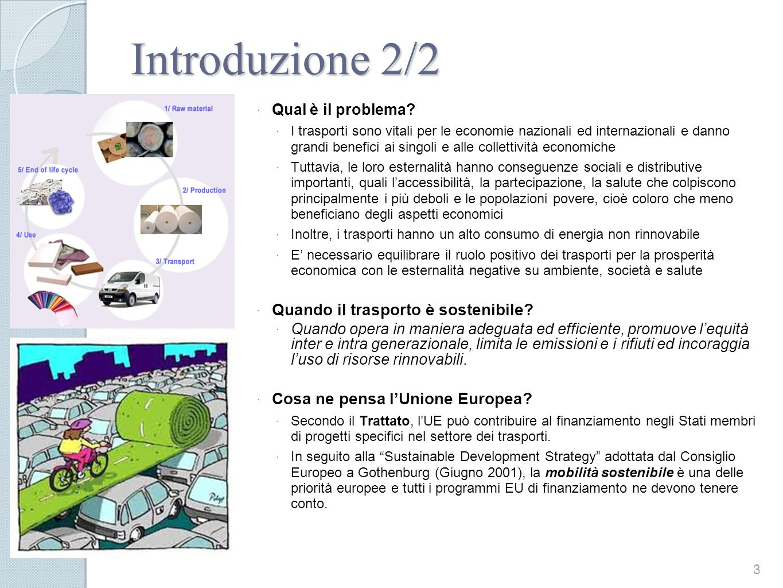 Introduzione 2/2 Quando il trasporto è sostenibile