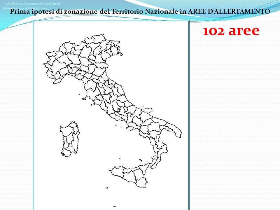 Prima ipotesi di zonazione del Territorio Nazionale in AREE D'ALLERTAMENTO