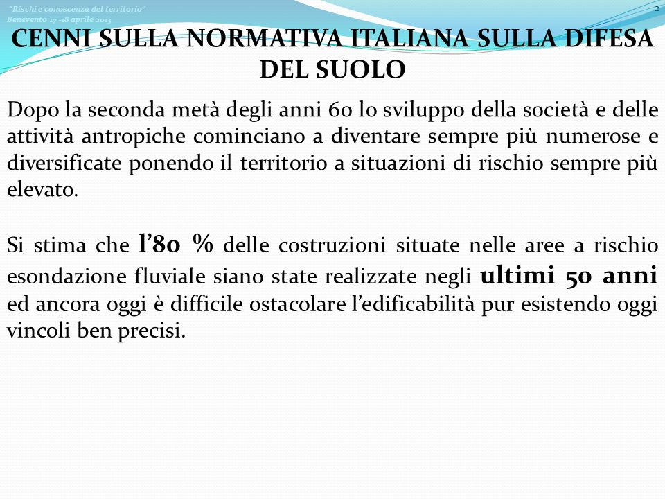 CENNI SULLA NORMATIVA ITALIANA SULLA DIFESA DEL SUOLO