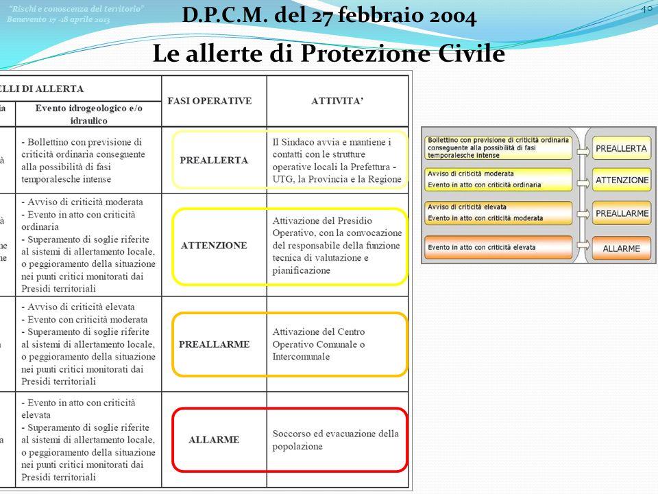 Le allerte di Protezione Civile