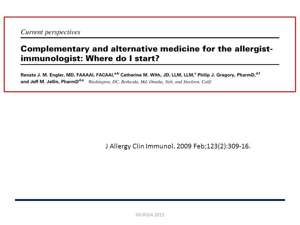 J Allergy Clin Immunol. 2009 Feb;123(2):309-16.