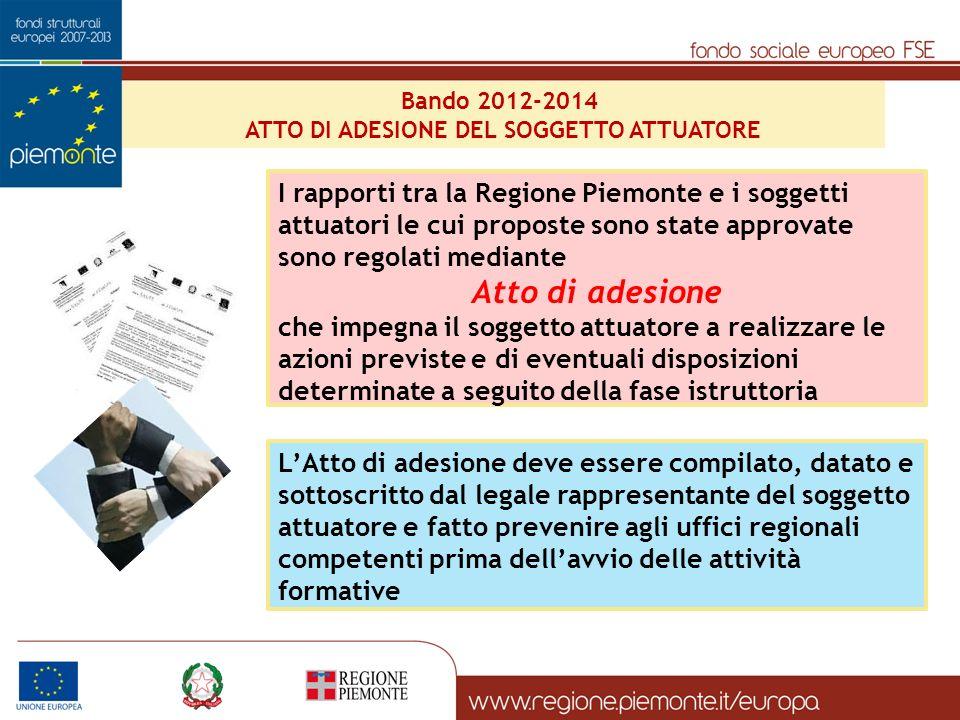ATTO DI ADESIONE DEL SOGGETTO ATTUATORE