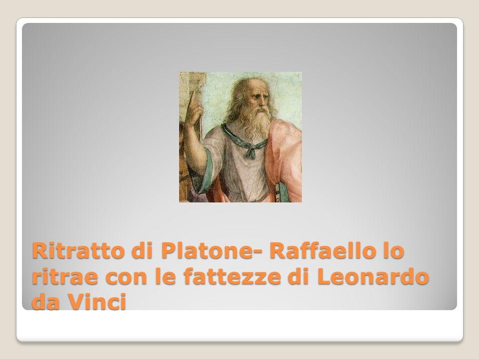 Ritratto di Platone- Raffaello lo ritrae con le fattezze di Leonardo da Vinci
