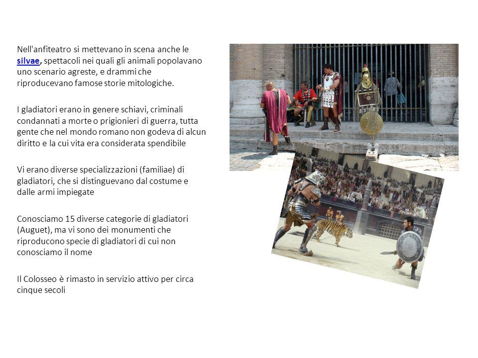 Nell anfiteatro si mettevano in scena anche le silvae, spettacoli nei quali gli animali popolavano uno scenario agreste, e drammi che riproducevano famose storie mitologiche.