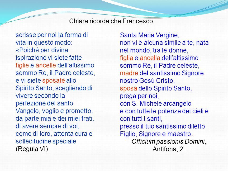 Chiara ricorda che Francesco