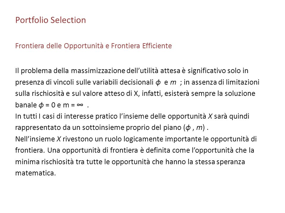 Portfolio Selection Frontiera delle Opportunità e Frontiera Efficiente