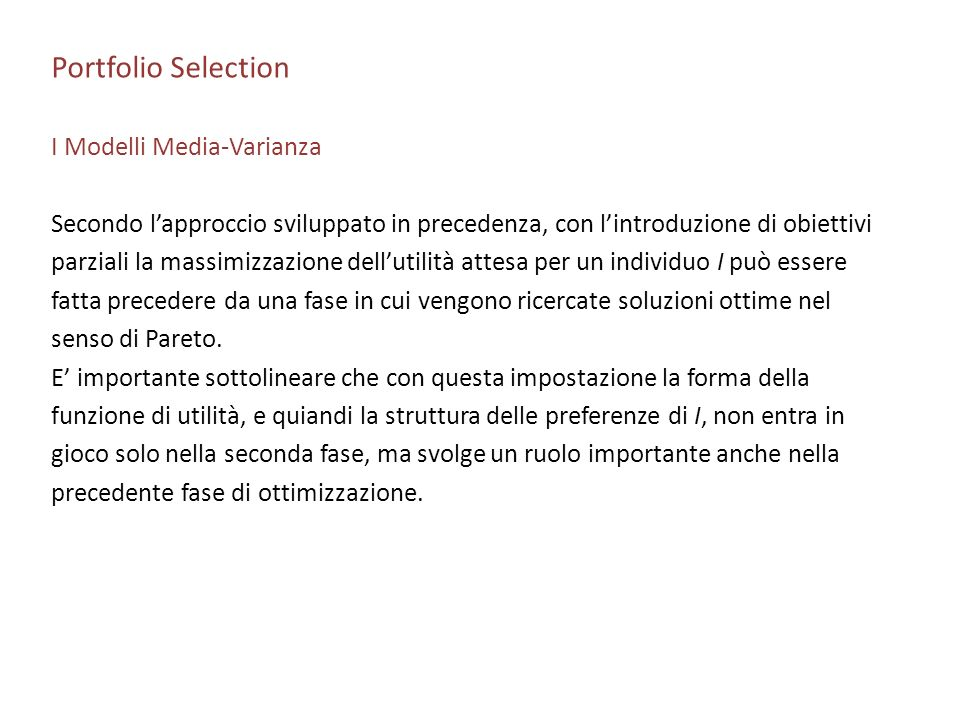 Portfolio Selection I Modelli Media-Varianza