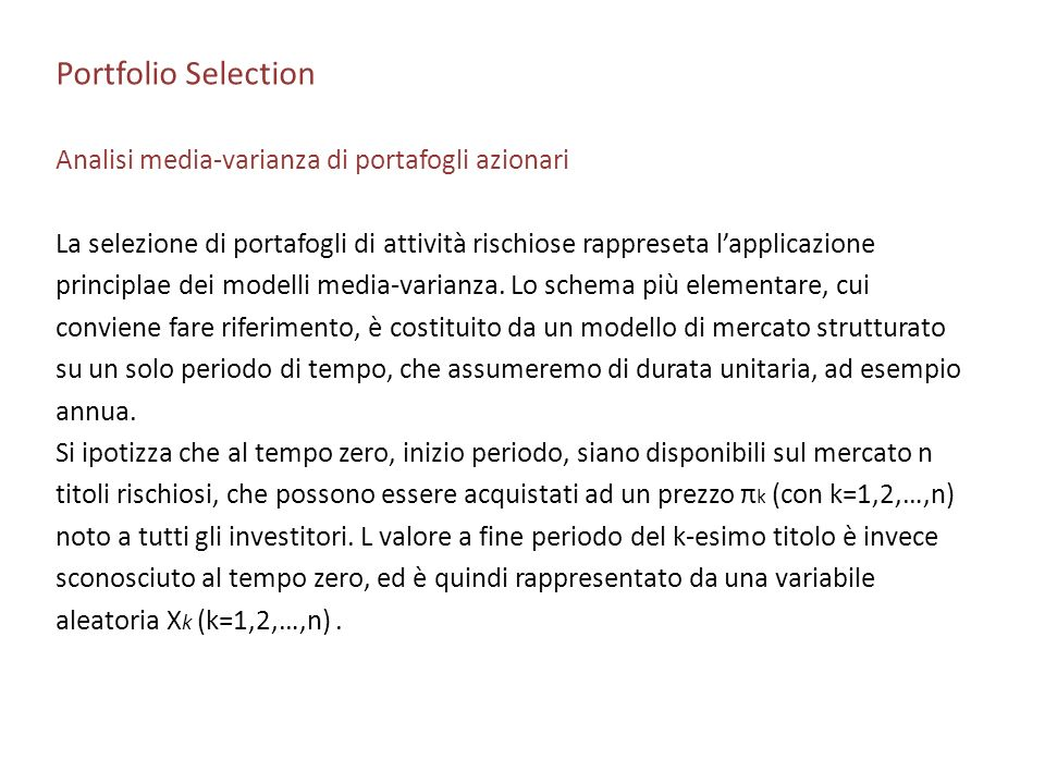 Portfolio Selection Analisi media-varianza di portafogli azionari