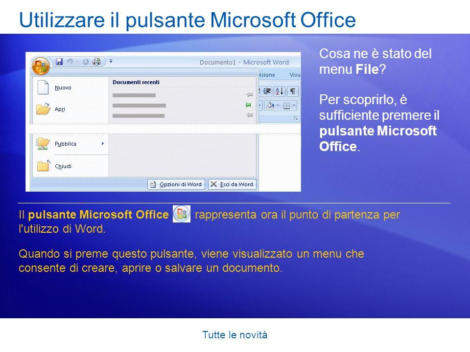 Utilizzare il pulsante Microsoft Office