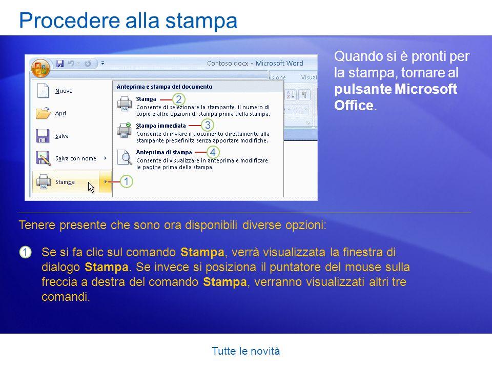 Procedere alla stampaQuando si è pronti per la stampa, tornare al pulsante Microsoft Office.