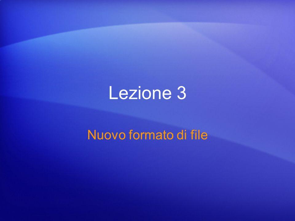 Lezione 3 Nuovo formato di file