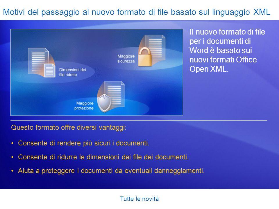 Motivi del passaggio al nuovo formato di file basato sul linguaggio XML