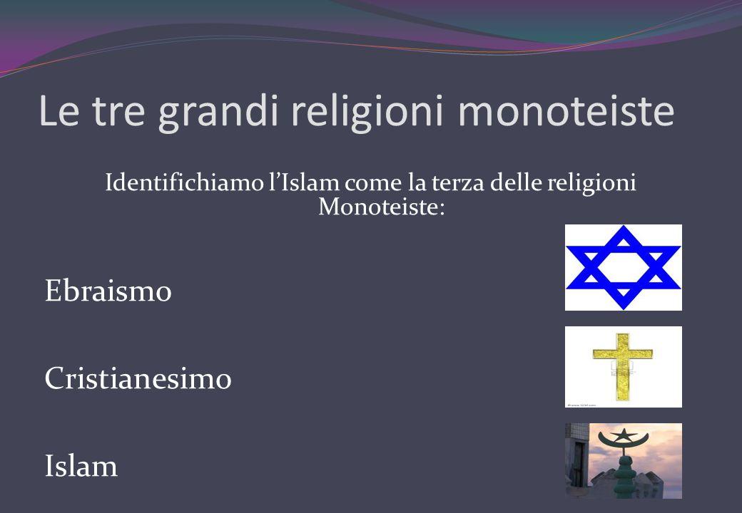 Le tre grandi religioni monoteiste