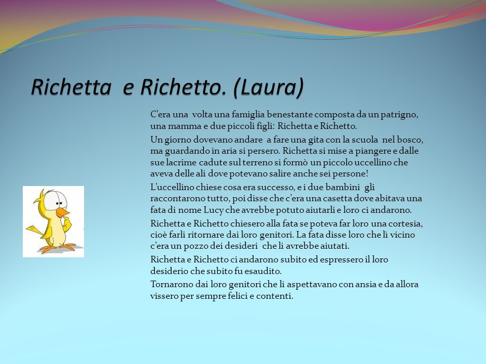 Richetta e Richetto. (Laura)